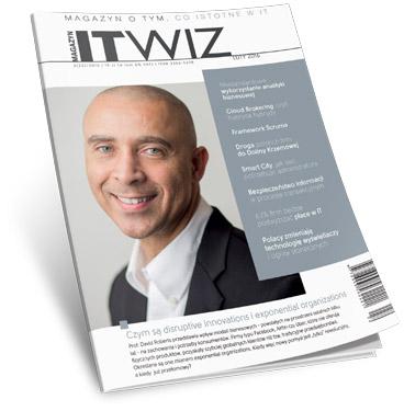 Nowy numer Magazynu ITwiz już jest – zobacz o czym piszemy