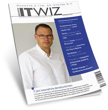 Jak wprowadzić strategię Omnichannel, IT doradcą biznesu… co jeszcze w nowym Magazynie ITwiz?