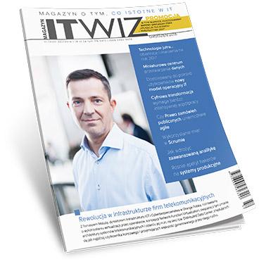 Zaawansowana analityka, miniaturowe centra danych i technologie jutra w nowym numerze ITwiz