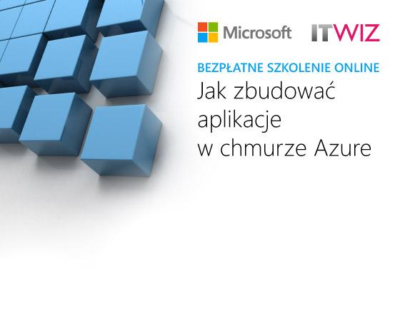 Tworzenie aplikacji w chmurze Azure<br><span class=bezp_webinar> Bezpłatne webinarium</span>