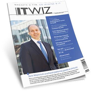 W nowym numerze ITwiz o: nowych źródłach biznesu, GDPR, chmurze i nowej roli działów IT