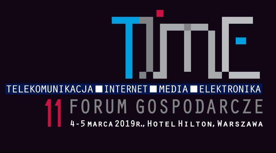 4 marca (poniedziałek) zaczyna się 11 Forum Gospodarcze TIME w Warszawie