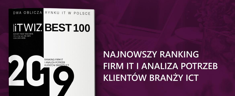 ITwiz BEST100 edycja 2019 – ranking firm IT w Polsce
