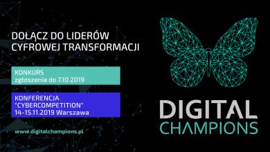 Zapraszamy do udziału w konkursie i konferencji Digital Champions 2019!