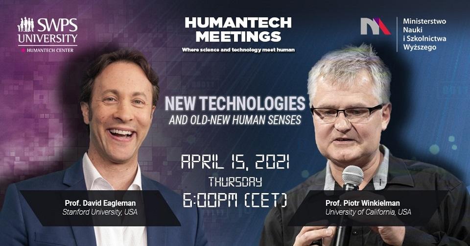 HumanTech Meetings: Nowe technologie a stare i nowe zmysły człowieka