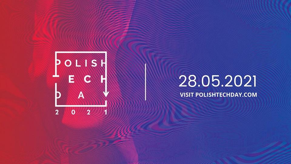 Konferencja Polish Tech Day 2021 pod hasłem: Technology & Impact