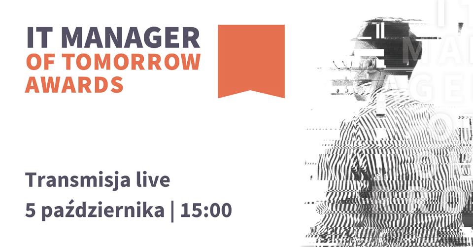 IT Manager of Tomorrow – finał konkursu już 5 października