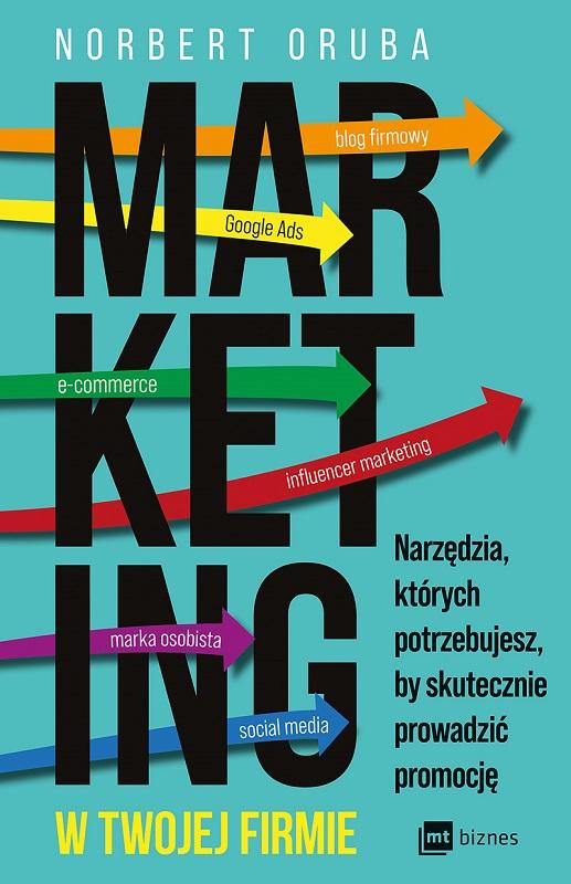 """""""Marketing w twojej firmie"""" czyli narzędzia do prowadzenia skutecznej promocji"""